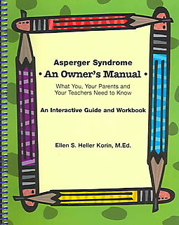 Asperger Syndrome an Owner's Manual