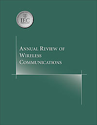 Annual Review of Wireless Communications