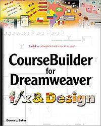 Coursebuilder for Dreamweaver F/X & Design