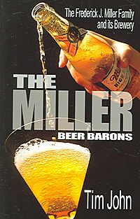 The Miller Beer Barons