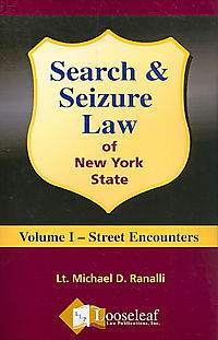 Search & Seizure Law of New York State