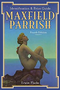 Maxfield Parrish Identification and Price Guide