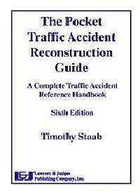 The Pocket Traffic Accident Reconstruction Guide