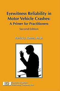 Eyewitness Reliability in Motor Vehicle Crashes
