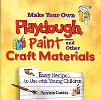 Make Your Own Play Dough, Paint, And Other Craft Materials