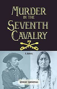 Murder in the Seventh Cavalry