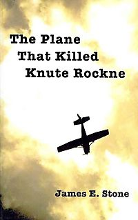 The Plane That Killed Knute Rockne