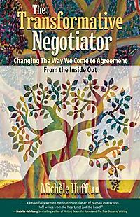 The Transformative Negotiator