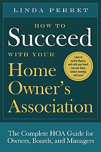 How to Succeed With Your Homeowners Association