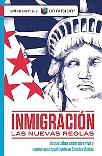 Inmigraci?n las nuevas reglas / Immigration The New Rules