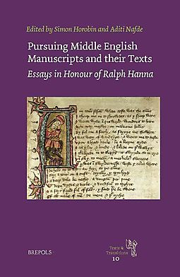 Pursuing Middle English Manuscripts and Their Texts