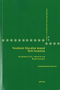 Vocational Education Beyond Skill Formation