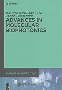 Advances in Molecular Biophotonics