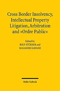 Cross-Border Insolvency, Intellectual Property Litigation, Arbitration and Ordre Public