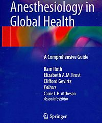 The Role of Anesthesiology in Global Health