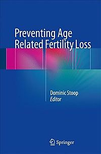 Preventing Age Related Fertility Loss