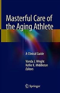 Masterful Care of the Aging Athlete