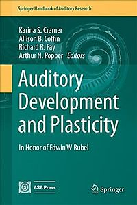 Auditory Development and Plasticity