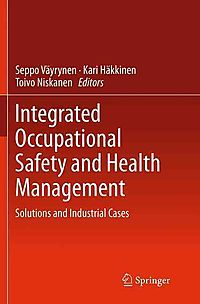 Integrated Occupational Safety and Health Management