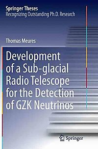 Development of a Sub-glacial Radio Telescope for the Detection of Gzk Neutrinos