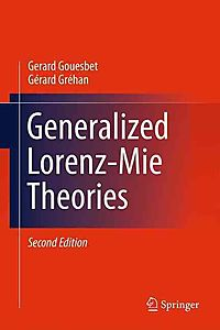 Generalized Lorenz-mie Theories