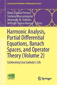 Harmonic Analysis, Partial Differential Equations, Banach Spaces, and Operator Theory