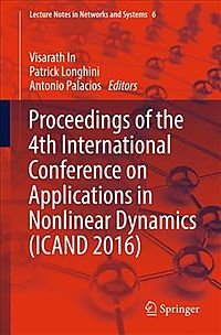Proceedings of the 4th International Conference on Applications in Nonlinear Dynamics Icand 2016