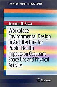 Workplace Environmental Design in Architecture for Public Health