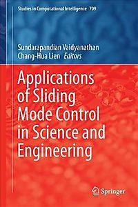 Applications of Sliding Mode Control in Science and Engineering