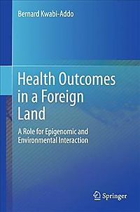 Health Outcomes in a Foreign Land
