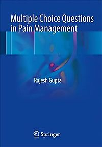 Multiple Choice Questions in Pain Management