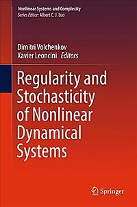Regularity and Stochasticity of Nonlinear Dynamical Systems