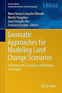 Geomatic Approaches for Modeling Land Change Scenarios