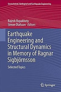 Earthquake Engineering and Structural Dynamics in Memory of Ragnar Sigbj?rnsson