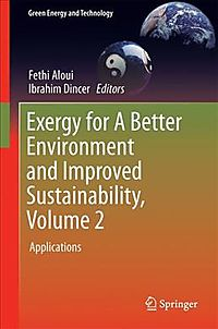 Exergy for a Better Environment and Improved Sustainability