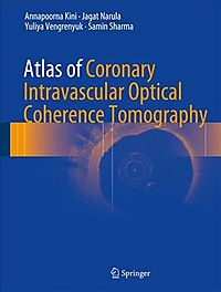 Atlas of Coronary Intravascular Optical Coherence Tomography