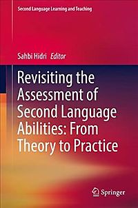 Revisiting the Assessment of Second Language Abilities