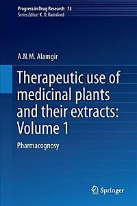 Therapeutic Use of Medicinal Plants and Their Extracts