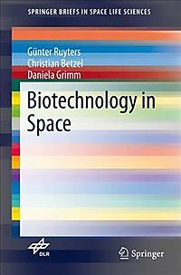 Biotechnology in Space