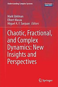 Chaotic, Fractional, and Complex Dynamics
