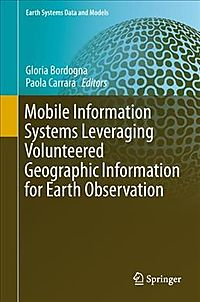 Mobile Information Systems Leveraging Volunteered Geographic Information for Earth Observation