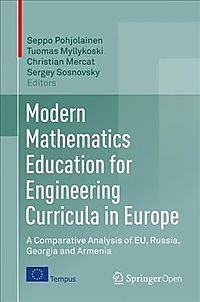 Modern Mathematics Education for Engineering Curricula in Europe