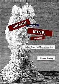Britain and the Mine, 1900-1915