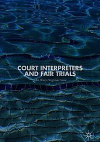 Court Interpreters and Fair Trials