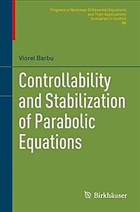 Controllability and Stabilization of Parabolic Equations