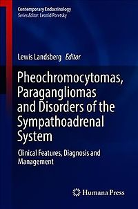 Pheochromocytomas, Paragangliomas and Disorders of the Sympathoadrenal System