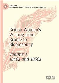 British Women's Writing from Bront? to Bloomsbury