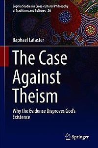 The Case Against Theism
