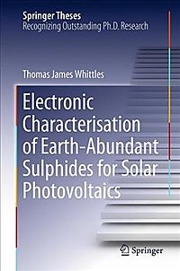 Electronic Characterisation of Earth-abundant Sulphides for Solar Photovoltaics