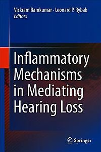 Inflammatory Mechanisms in Mediating Hearing Loss